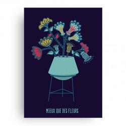 Affiche - Mieux que des Fleurs